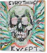Skull Quoting Oscar Wilde.7 Wood Print