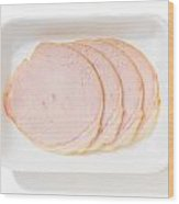 Slices Of Roll Ham With Rind Wood Print