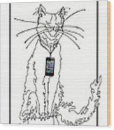 Smart Phone Cat Wood Print