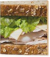 Smoked Turkey Sandwich Wood Print