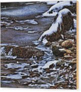 Snow And Ice Water And Rock Wood Print by Dale Kincaid
