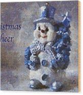 Snowman Christmas Cheer Photo Art 02 Wood Print
