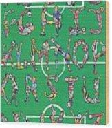 Soccer Alphabet Wood Print
