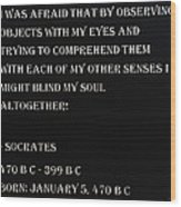 Socrates Quote In Negative Wood Print