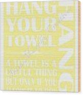 Sold Hang Your Towel Wood Print
