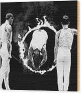 Somersault Through Flames Wood Print