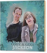 Soon To Be Mr And Mrs Jackson Wood Print