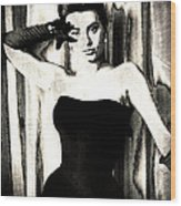 Sophia Loren - Black And White Wood Print