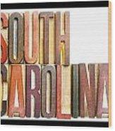 South Carolina Antique Letterpress Printing Blocks Wood Print