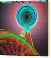 Space Needle Poster Work A Wood Print