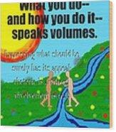 Speaks Volumes Wood Print