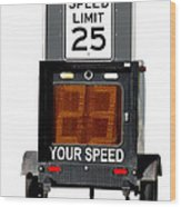 Speed Limit Monitor Wood Print by Olivier Le Queinec