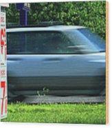 Speeding Gas Prices Wood Print