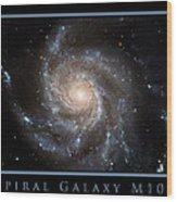 Spiral Galaxy M101 Wood Print