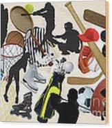 Sports Sports Sports Wood Print by Susan  Lipschutz