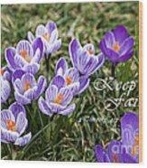 Spring Crocus With Scripture Wood Print