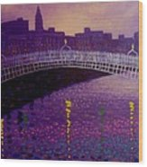 Spring Evening Ha Penny Bridge Dublin Wood Print