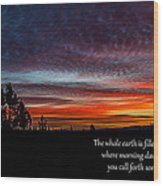 Spring Peaceful Morning Sunrise Bible Verse Photography Wood Print