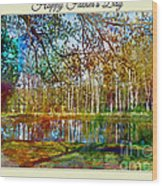 Spring Pond Photoart Father's Day Wood Print