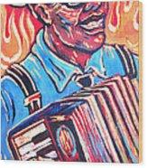 Squeezebox Blues Wood Print by Robert Ponzio