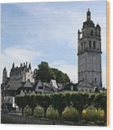 St. Antoine Tower And The Chateau De Loches Wood Print