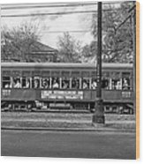 St. Charles Ave. Streetcar Monochrome Wood Print