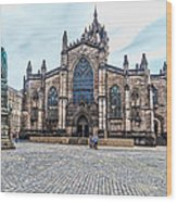 St. Giles Cathedral Wood Print