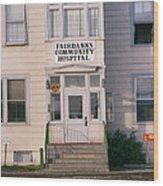 St. Joseph's Hospital Fairbanks Alaska The Chena River 1969 Wood Print