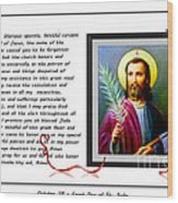St. Jude Patron Of Hopeless Cases - Prayer - Petition Wood Print by Barbara Griffin