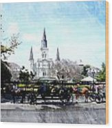 St Louis Cathedral New Orleans Wood Print