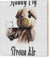 Stabby Pig Strong Ale Wood Print