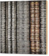 Stacked Coins Wood Print