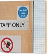 Staff Only Signs At Laboratory Wood Print