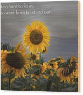 Stand Out Wood Print by Bill Wakeley