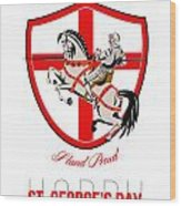 Stand Tall Happy St George Day Retro Poster Wood Print