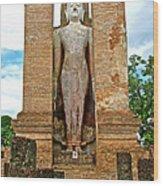 Standing Buddha At Wat Mahathat In 13th Century Sukhothai Historical Park-thailand Wood Print
