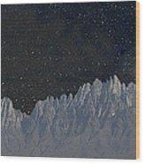 Star Shine Organ Mountains Wood Print