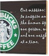 Starbucks Mission Wood Print
