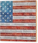 Stars And Stripes With States Wood Print