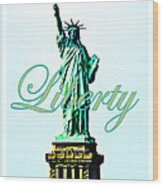 Statue Of Liberty Wood Print by The Creative Minds Art and Photography