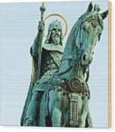 Statue Of Saint Stephen I - The First King Of Hungary In Budapes Wood Print