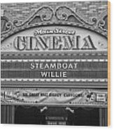 Steam Boat Willie Signage Main Street Disneyland Bw Wood Print