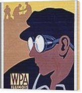 Steam Punk Wpa Vintage Safety Poster Wood Print
