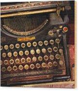 Steampunk - Just An Ordinary Typewriter  Wood Print