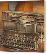 Steampunk - The History Of Typing Wood Print by Mike Savad