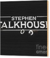 Stephen Talkhouse Wood Print