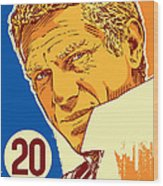 Steve Mcqueen Pop Art - 20 Wood Print