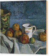 Still Life With Apples Cup And Pitcher Wood Print by Paul Cezanne