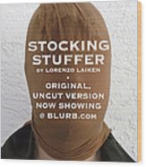 Stocking Stuffer  Uncut Wood Print by Lorenzo Laiken