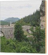 Stone Arch Bridge Over River Verdon Wood Print